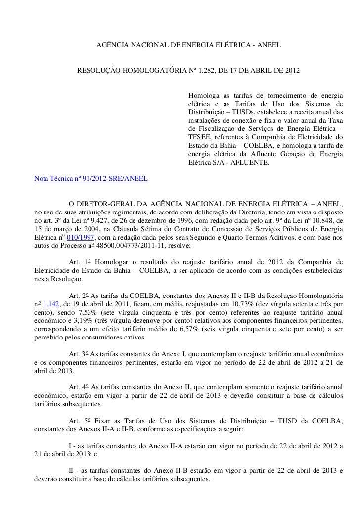 AGÊNCIA NACIONAL DE ENERGIA ELÉTRICA - ANEEL              RESOLUÇÃO HOMOLOGATÓRIA Nº 1.282, DE 17 DE ABRIL DE 2012        ...