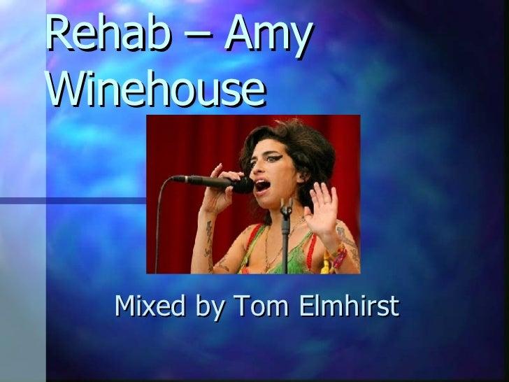 Rehab – Amy Winehouse Mixed by Tom Elmhirst