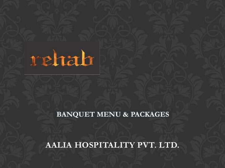 BANQUET MENU & PACKAGESAALIA HOSPITALITY PVT. LTD.
