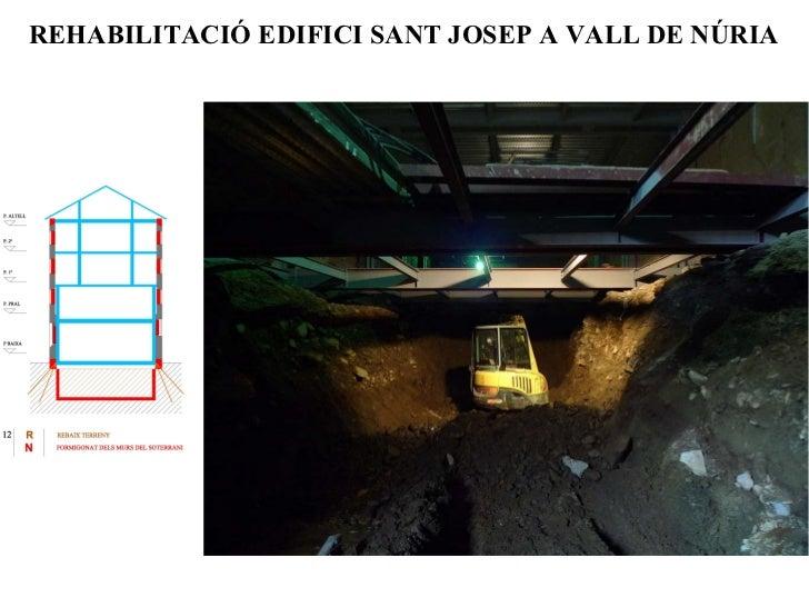 REHABILITACIÓ EDIFICI SANT JOSEP A VALL DE NÚRIA
