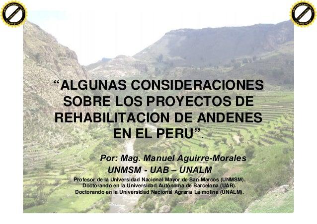 """""""ALGUNAS CONSIDERACIONES SOBRE LOS PROYECTOS DE REHABILITACION DE ANDENES EN EL PERU"""". Por: Mag. Manuel Aguirre-Morales UN..."""