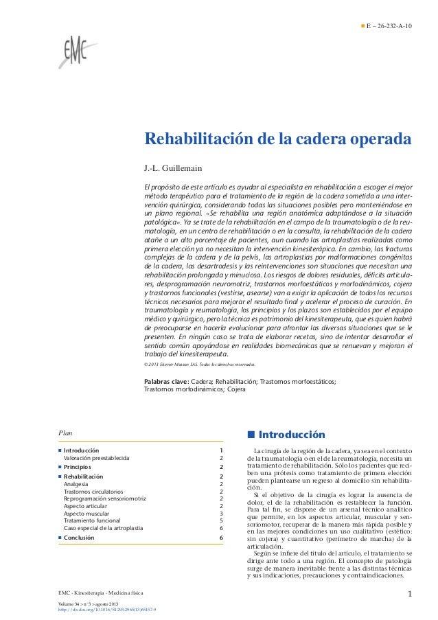 E – 26-232-A-10  Rehabilitación de la cadera operada J.-L. Guillemain El propósito de este artículo es ayudar al especiali...