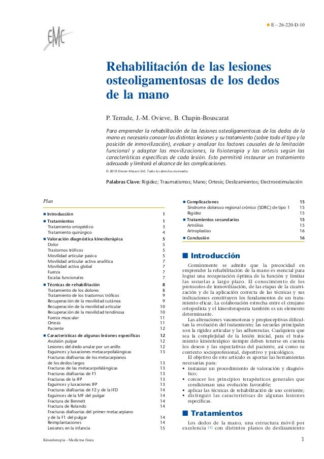 ¶ E – 26-220-D-10  Rehabilitación de las lesiones osteoligamentosas de los dedos de la mano P. Terrade, J.-M. Ovieve, B. C...