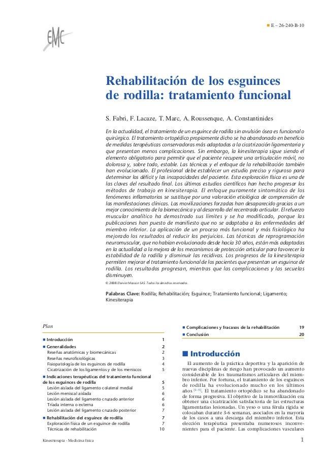 ¶ E – 26-240-B-10  Rehabilitación de los esguinces de rodilla: tratamiento funcional S. Fabri, F. Lacaze, T. Marc, A. Rous...