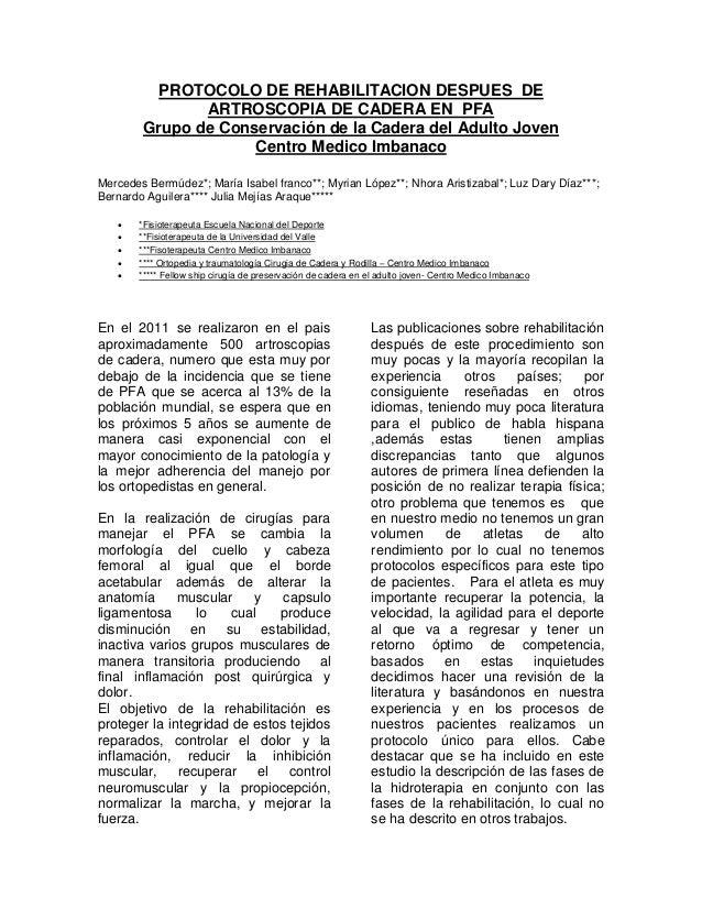 PROTOCOLO DE REHABILITACION DESPUES DE ARTROSCOPIA DE CADERA EN PFA Grupo de Conservación de la Cadera del Adulto Joven Ce...