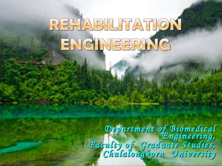 Department of Biomedical Engineering, Faculty of  Graduate Studies, Chulalongkorn  University