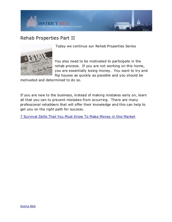 Rehab Properties Part II                    Today we continue our Rehab Properties Series                   You also need ...