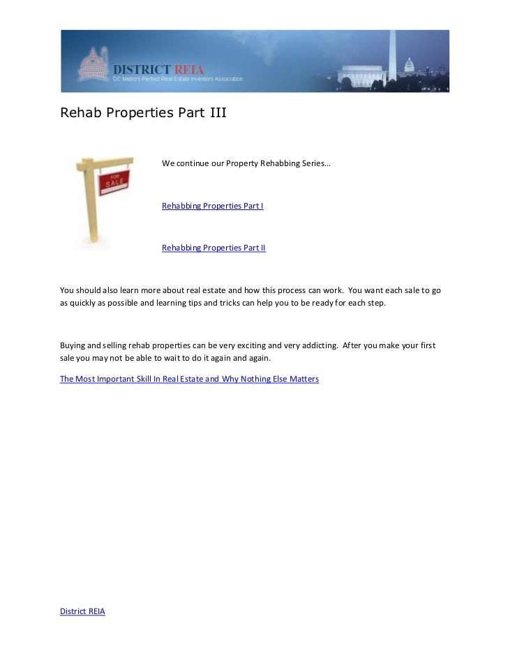 Rehab Properties Part III                           We continue our Property Rehabbing Series…                           R...