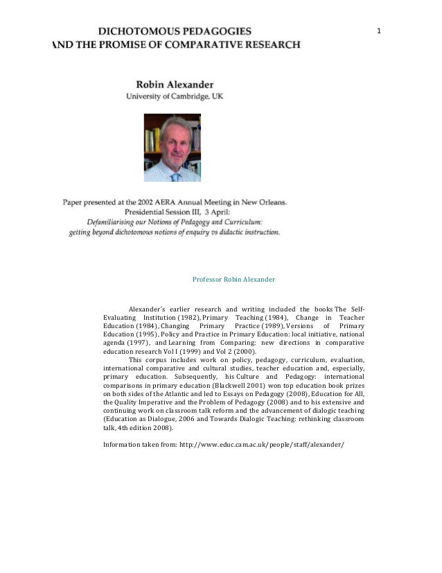 1                             Professor Robin Alexander         Alexander´s earlier research and writing included the book...