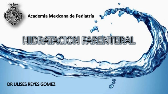 DR ULISES REYES GOMEZ Academia Mexicana de Pediatría