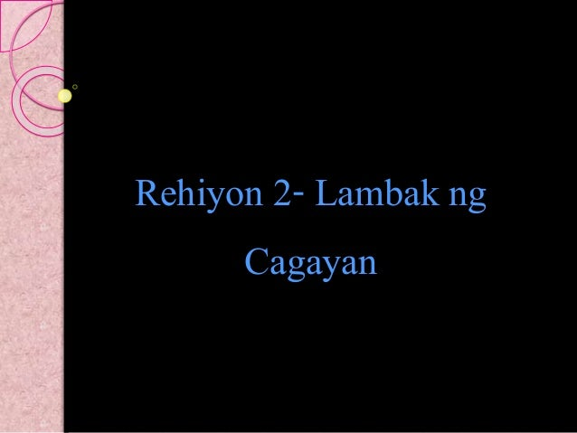 Rehiyon 2- Lambak ng Cagayan