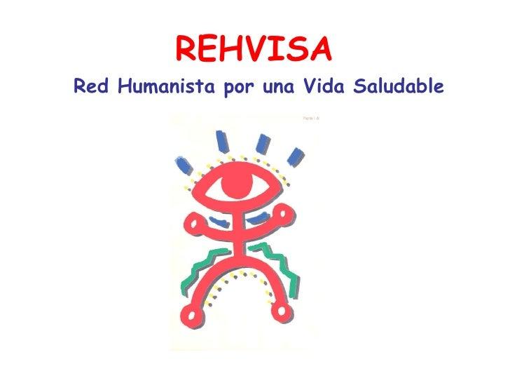 REHVISA Red Humanista por una Vida Saludable