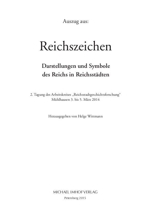 """Reichszeichen Darstellungen und Symbole des Reichs in Reichsstädten 2. Tagung des Arbeitskreises """"Reichsstadtgeschichtsfor..."""