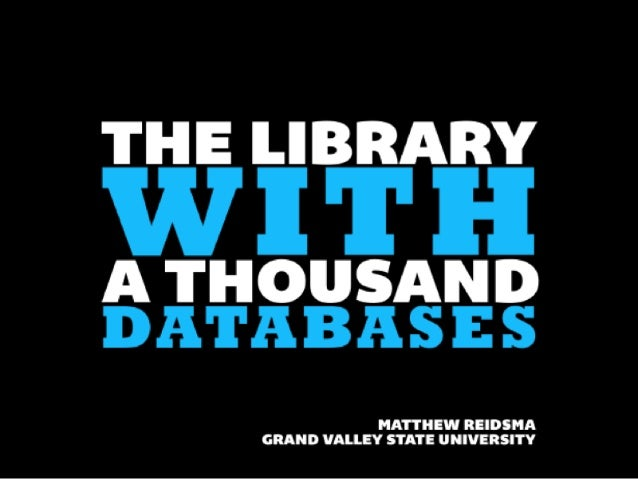 The Library with a Thousand Databases: Web Scale Discovery and The Hero's Journey