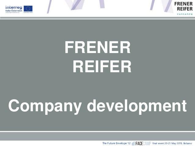 "Michael Reifer, Frener & Reifer, Brixen (IT) ""Development and implementation of façade system"" Slide 2"