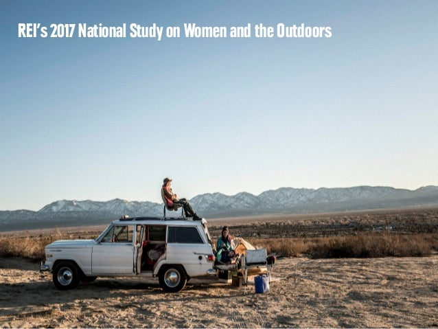 REI's2017 National Study on Women and the Outdoors