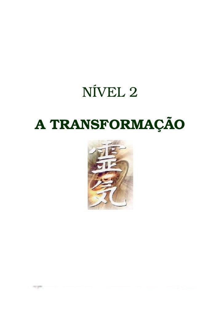 NÍVEL 2  A TRANSFORMAÇÃO