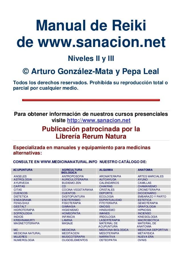 Manual de Reikide www.sanacion.netNiveles II y III© Arturo González-Mata y Pepa LealTodos los derechos reservados. Prohibi...