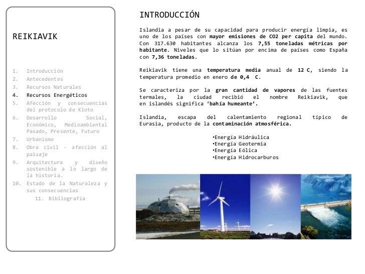 INTRODUCCIÓN                                  Islandia a pesar de su capacidad para producir energía limpia, esREIKIAVIK  ...