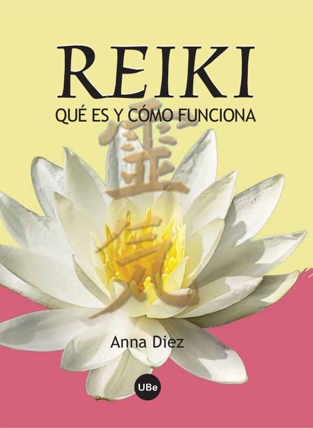Anna Diez REIKIREIKIQUÉ ES Y CÓMO FUNCIONA