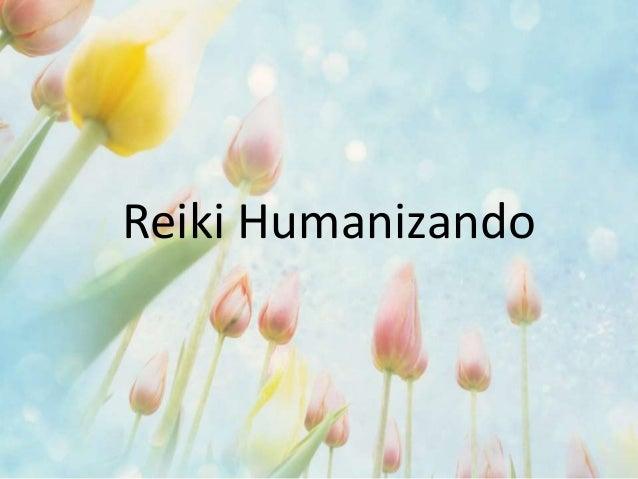Reiki Humanizando