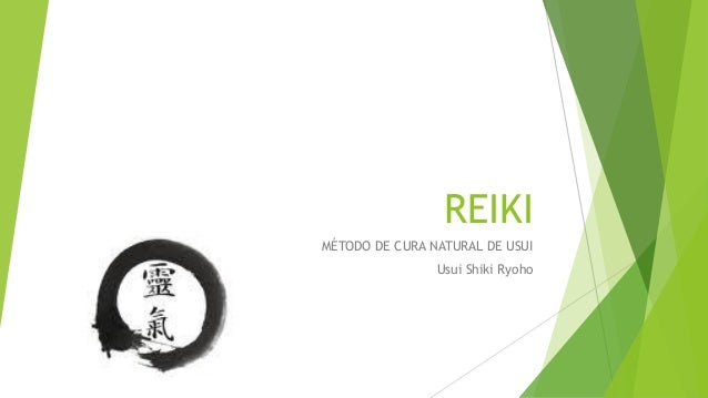 REIKI MÉTODO DE CURA NATURAL DE USUI Usui Shiki Ryoho