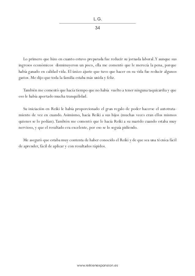 www.reikienexpansion.es Lo primero que hizo en cuanto estuvo preparada fue reducir su jornada laboral.Y aunque sus ingreso...