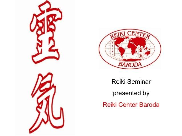 Reiki Seminar presented by Reiki Center Baroda