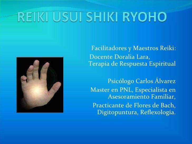 Facilitadores y Maestros Reiki: Docente Doralia Lara,  Terapia de Respuesta Espiritual Psicólogo Carlos Álvarez Master en ...