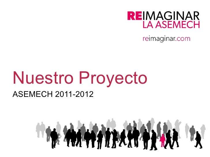 Nuestro Proyecto ASEMECH 2011-2012