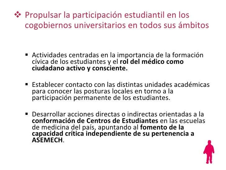 <ul><ul><li>Actividades centradas en la importancia de la formación cívica de los estudiantes y el  rol del médico como ci...