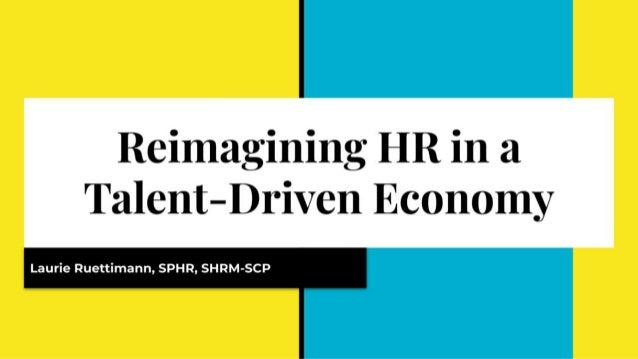 Reemerging HR in a Talent-Driven Economy