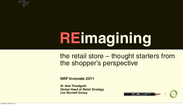 REimagining                            the retail store – thought starters from                            the shopper's p...