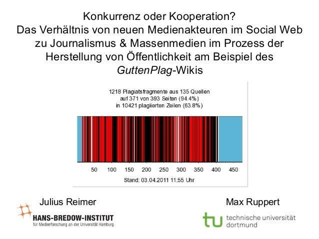 Konkurrenz oder Kooperation? Das Verhältnis von neuen Medienakteuren im Social Web zu Journalismus & Massenmedien im Proze...