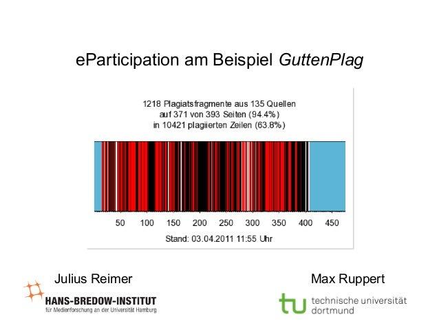 eParticipation am Beispiel GuttenPlag  Julius Reimer  Max Ruppert