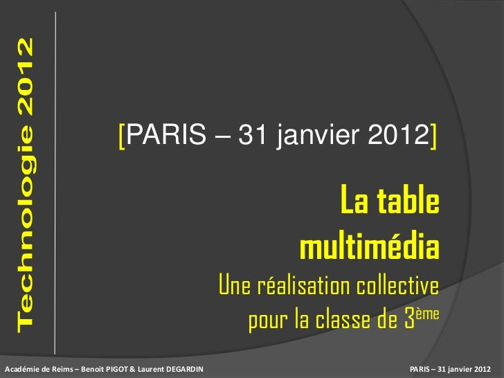 [PARIS – 31 janvier 2012]                                                                 La table                        ...