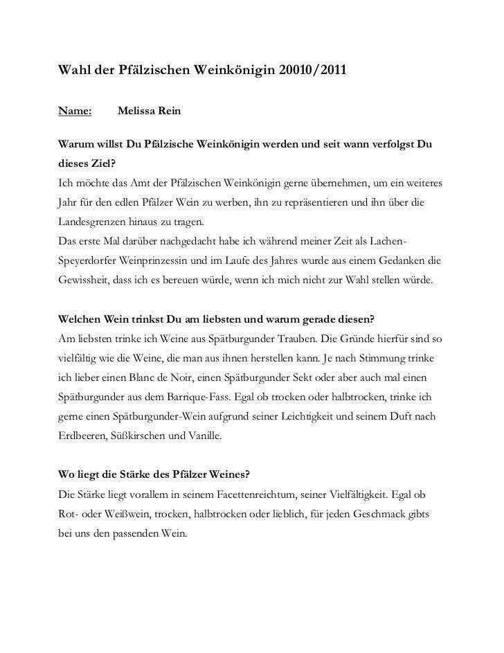 Wahl der Pfälzischen Weinkönigin 20010/2011Name:          Melissa ReinWarum willst Du Pfälzische Weinkönigin werden und se...