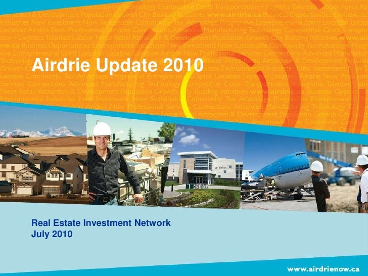 Airdrie Update 2010<br />Real Estate Investment Network<br />July 2010<br />