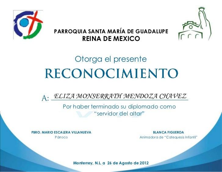 PARROQUIA SANTA MARÍA DE GUADALUPE                          REINA DE MEXICO                      Otorga el presente       ...