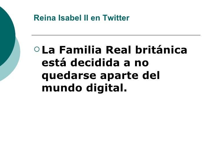 Reina Isabel Ii En Twitter Slide 2