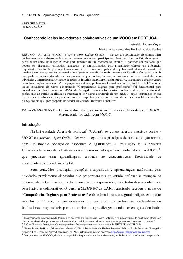 13. ° CONEX – Apresentação Oral – Resumo Expandido 1 ÁREA TEMÁTICA: (x) EDUCAÇÃO. Conhecendo ideias inovadoras e colaborat...