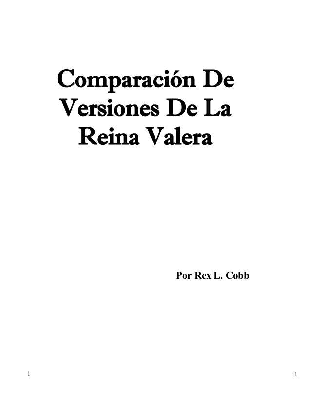 Comparación De Versiones De La Reina Valera  Por Rex L. Cobb  1  1