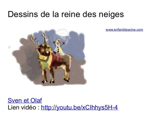 Dessins de la reine des neiges  www.enfantdessine.com  Sven et Olaf  Lien vidéo : http://youtu.be/xCIhhys5H-4