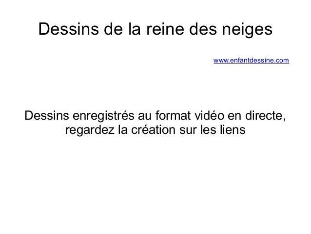 Dessins de la reine des neiges  www.enfantdessine.com  Dessins enregistrés au format vidéo en directe,  regardez la créati...