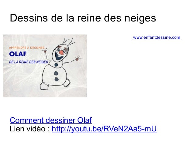 Dessins de la reine des neiges  www.enfantdessine.com  Comment dessiner Olaf  Lien vidéo : http://youtu.be/RVeN2Aa5-mU