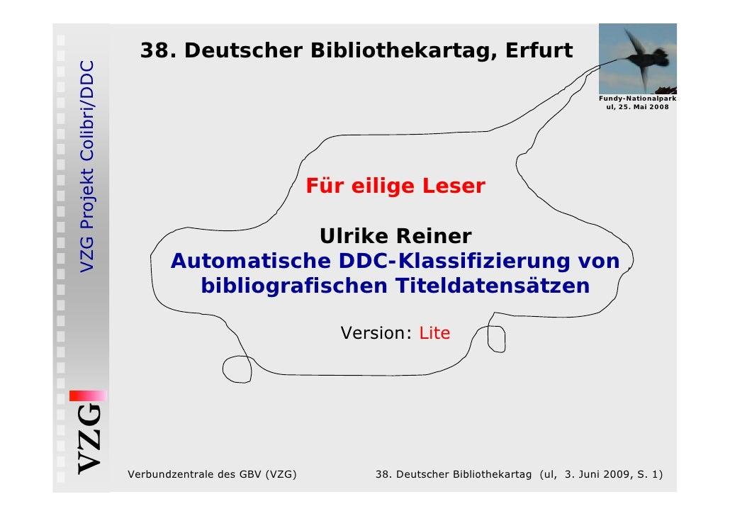 VZG Projekt Colibri/DDC     38. Deutscher Bibliothekartag, Erfurt                                                         ...