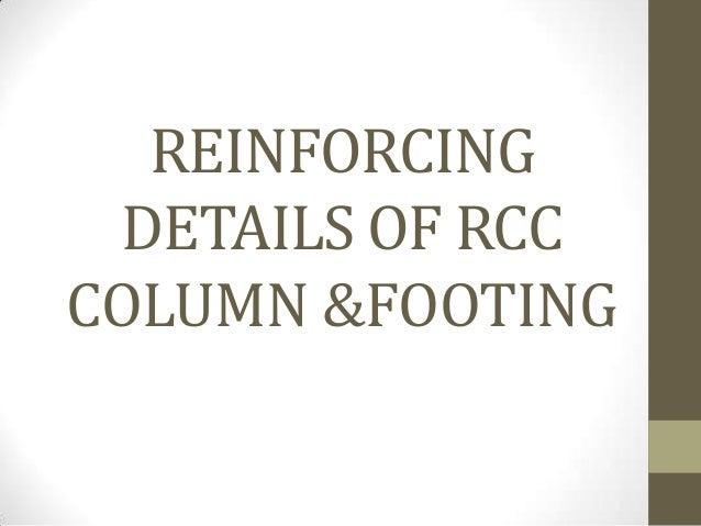 REINFORCING DETAILS OF RCCCOLUMN &FOOTING