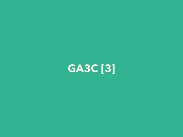 GA3C [3]