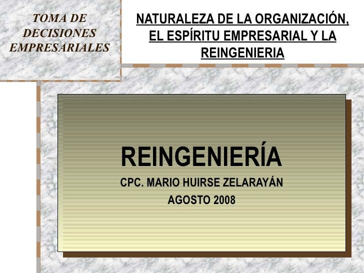 TOMA DE        NATURALEZA DE LA ORGANIZACIÓN, DECISIONES         EL ESPÍRITU EMPRESARIAL Y LAEMPRESARIALES               R...