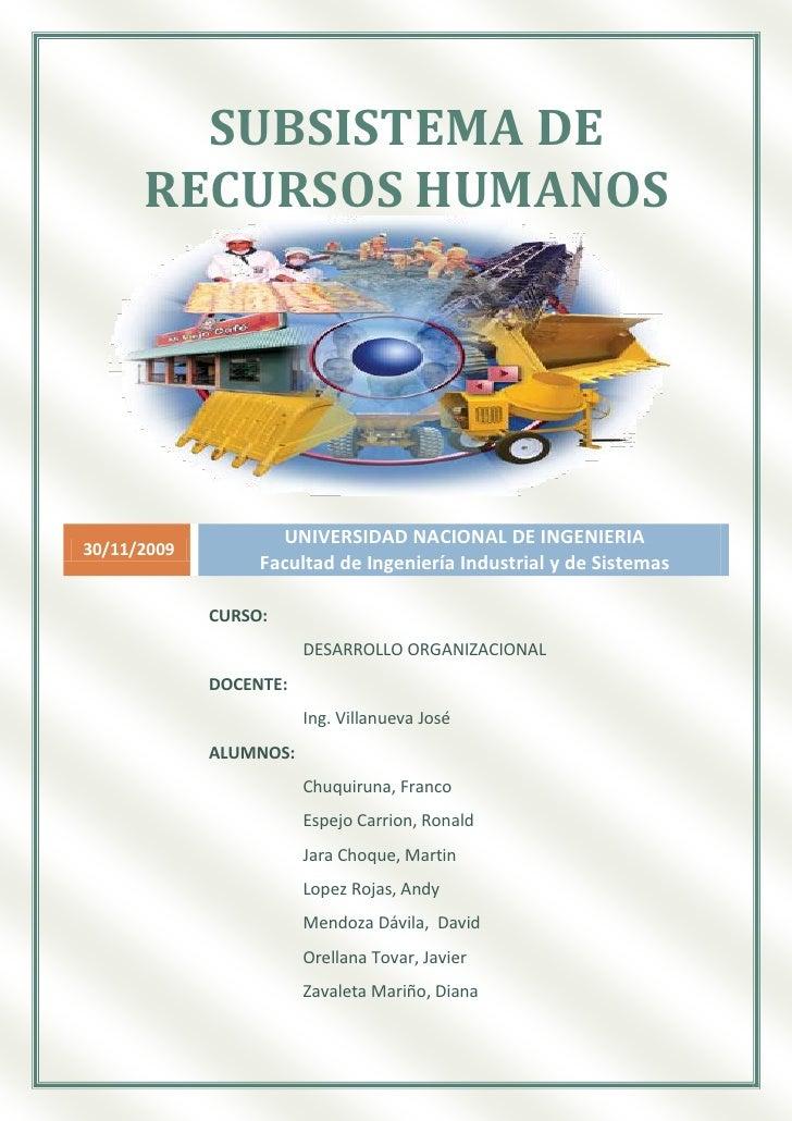 SUBSISTEMA DE       RECURSOS HUMANOS                         UNIVERSIDAD NACIONAL DE INGENIERIA 30/11/2009                ...